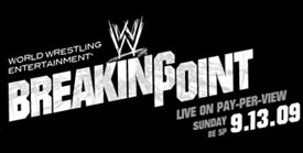 WWE Breaking Point Results - September 13, 2009