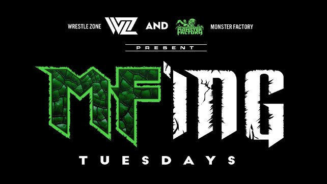 WrestleZone & Monster Factory Partner To Present 'MF'ing Tuesdays' Every Week Following WWE Smackdown Live!